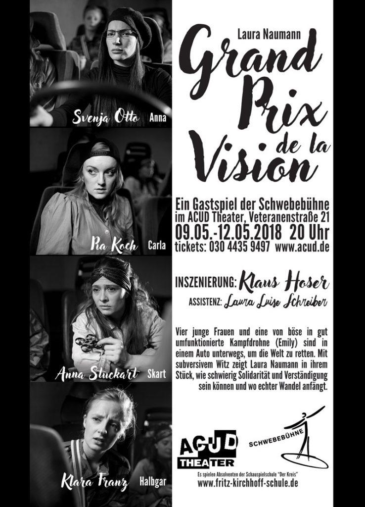 Grand Prix de la Vision, Gastspiel der Schwebebühne (off-Theater der Schauspielschule Der Kreis (Fritz Kirchhoff Schule)