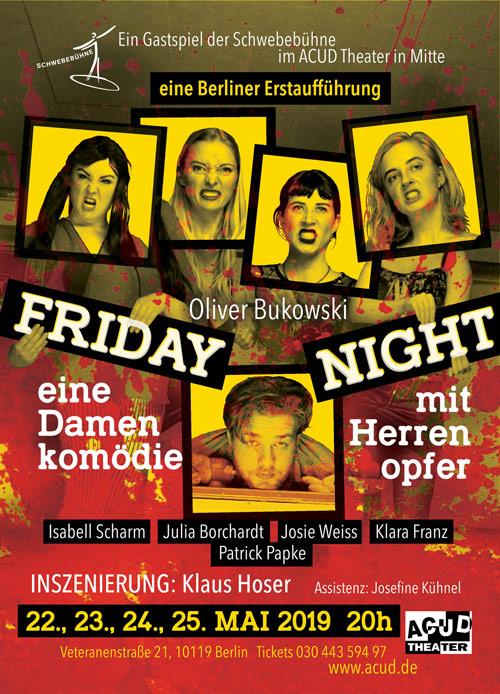 Friday Night Gastspiel der Schwebebühne, dem Off-Theater der Schauspielschule Der Kreis (Fritz Kirchhoff Schule)